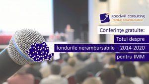 conferinte gratuite despre  fondurile nerambursabile pentru IMM