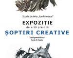 """Expoziția de artă plastică """"Șoptiri creative"""""""