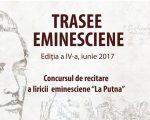 """""""Trasee eminesciene"""" – Concursul de recitare a liricii eminesciene """"La Putna"""""""