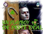 """""""Un playboy de peste deal"""", la Teatrul Municipal """"Matei Vișniec"""""""