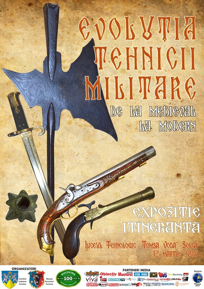 """Expoziție itinerantă """"Evoluția tehnicii militare – de la medieval la modern"""", la Liceul Tehnologic """"Tomșa Vodă"""" din Solca"""
